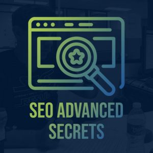 SEO Advanced Secrets - Best SEO Podcast Products